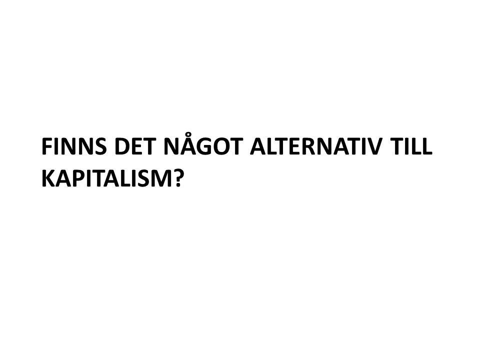 Finns det något alternativ till kapitalism