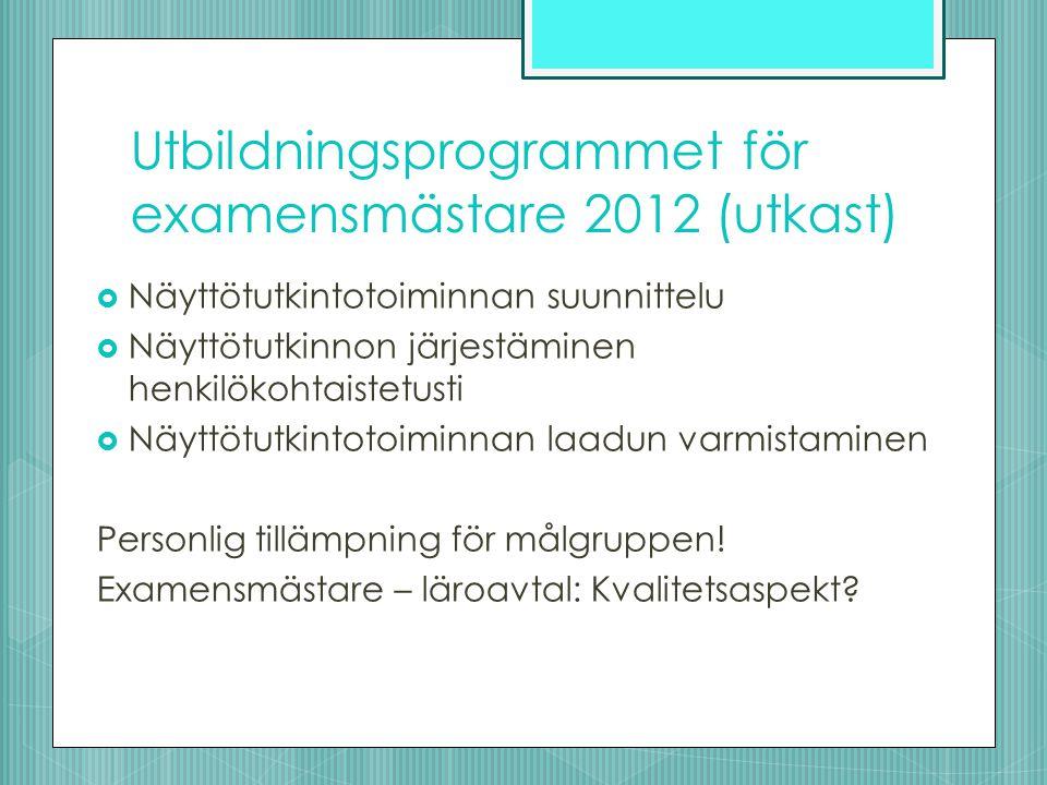 Utbildningsprogrammet för examensmästare 2012 (utkast)