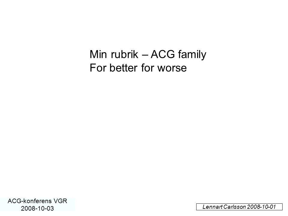 Min rubrik – ACG family For better for worse ACG-konferens VGR