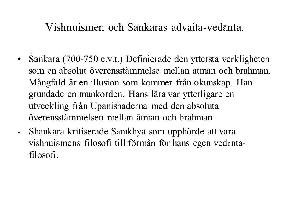 Vishnuismen och Sankaras advaita-vedānta.