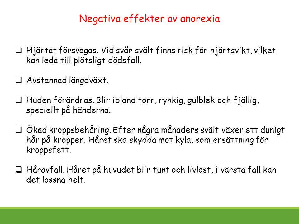 Negativa effekter av anorexia