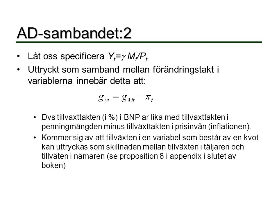 AD-sambandet:2 Låt oss specificera Yt= Mt/Pt