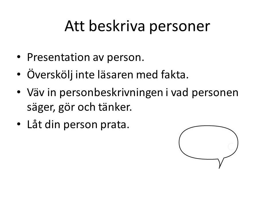 Att beskriva personer Presentation av person.