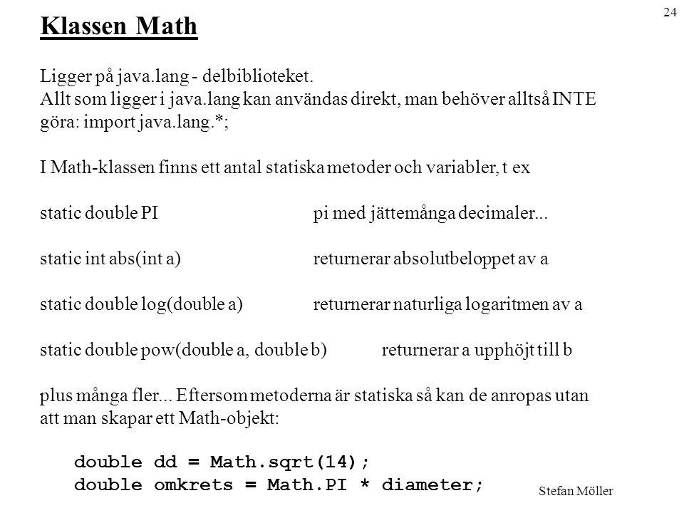 Klassen Math Ligger på java.lang - delbiblioteket.