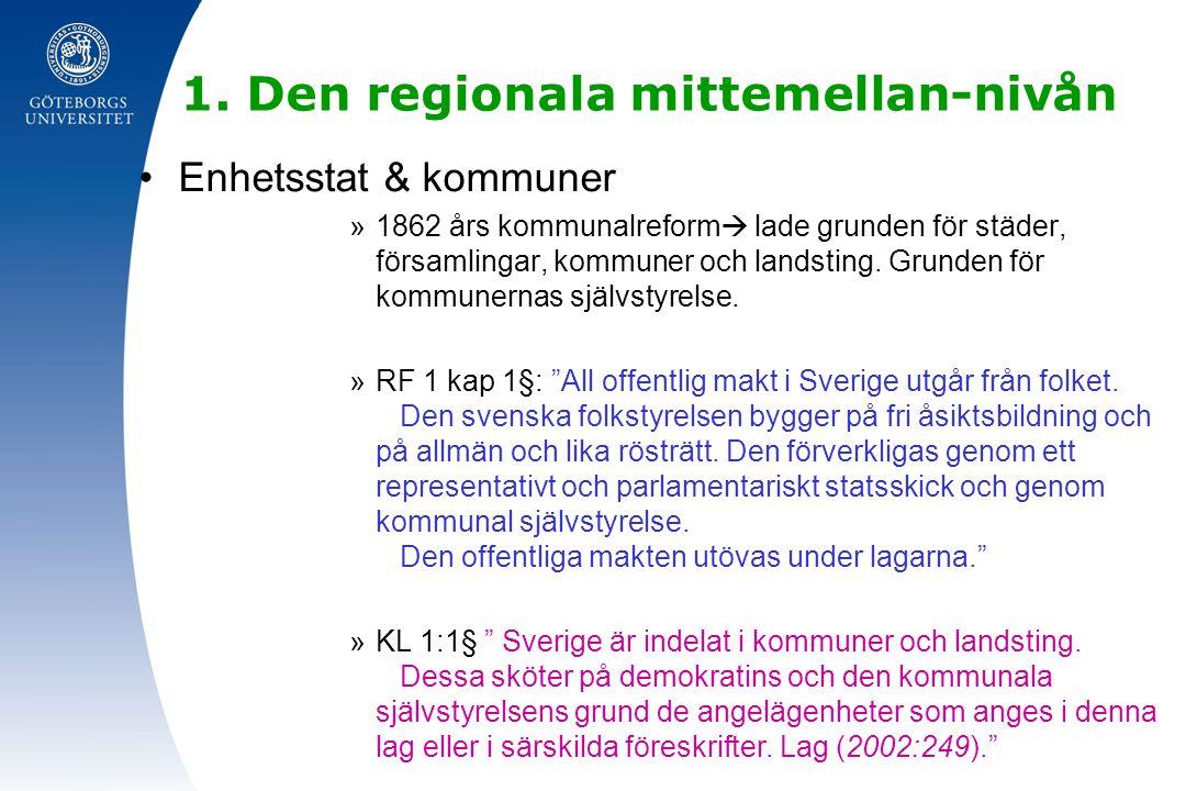 1. Den regionala mittemellan-nivån