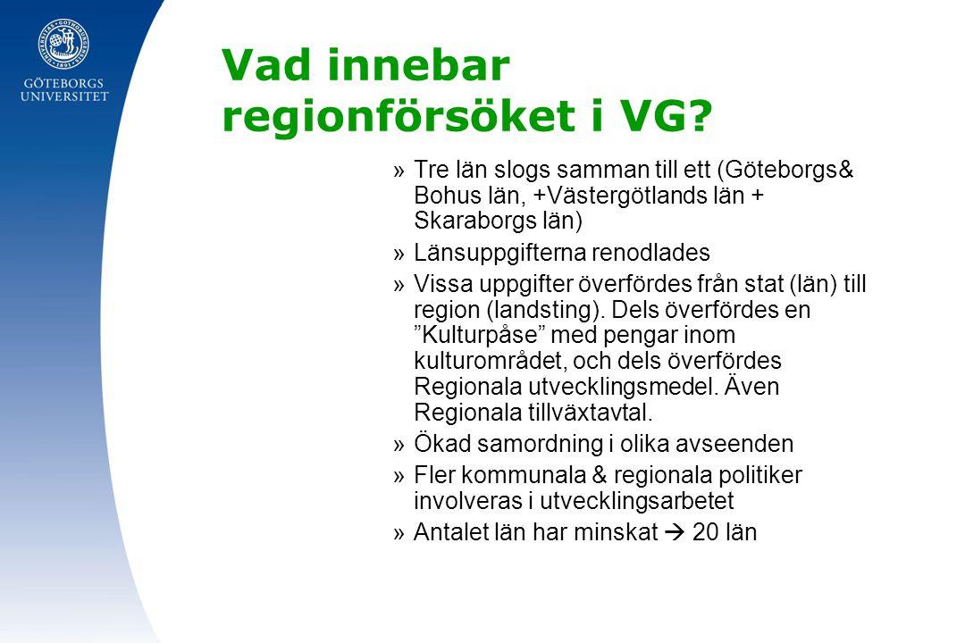 Vad innebar regionförsöket i VG
