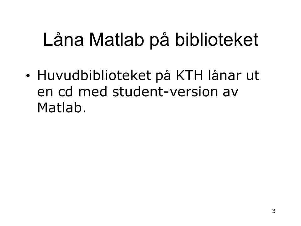 Låna Matlab på biblioteket