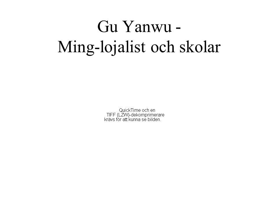 Gu Yanwu - Ming-lojalist och skolar