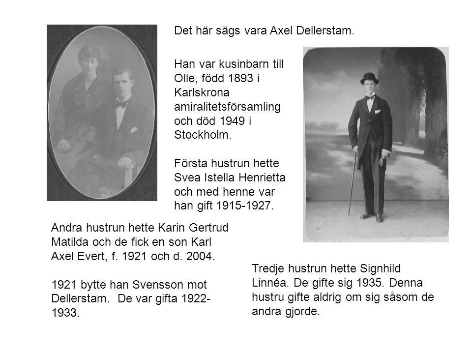 Det här sägs vara Axel Dellerstam.