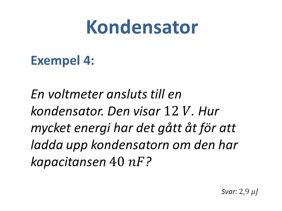 Kondensator Exempel 4: