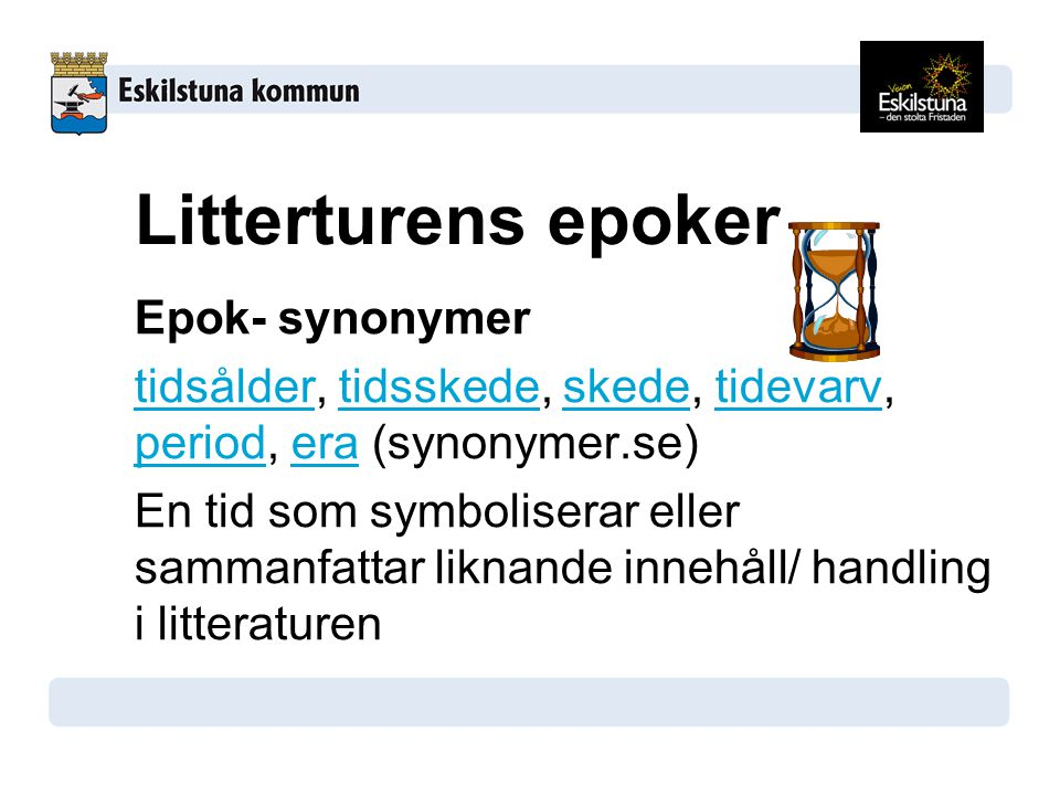 Litterturens epoker Epok- synonymer