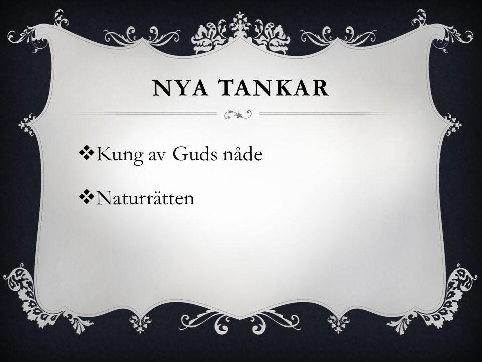 Nya tankar Kung av Guds nåde Naturrätten