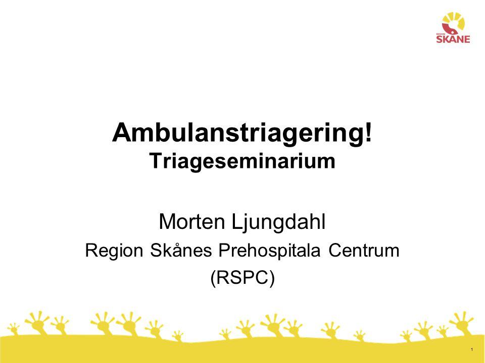 Ambulanstriagering! Triageseminarium