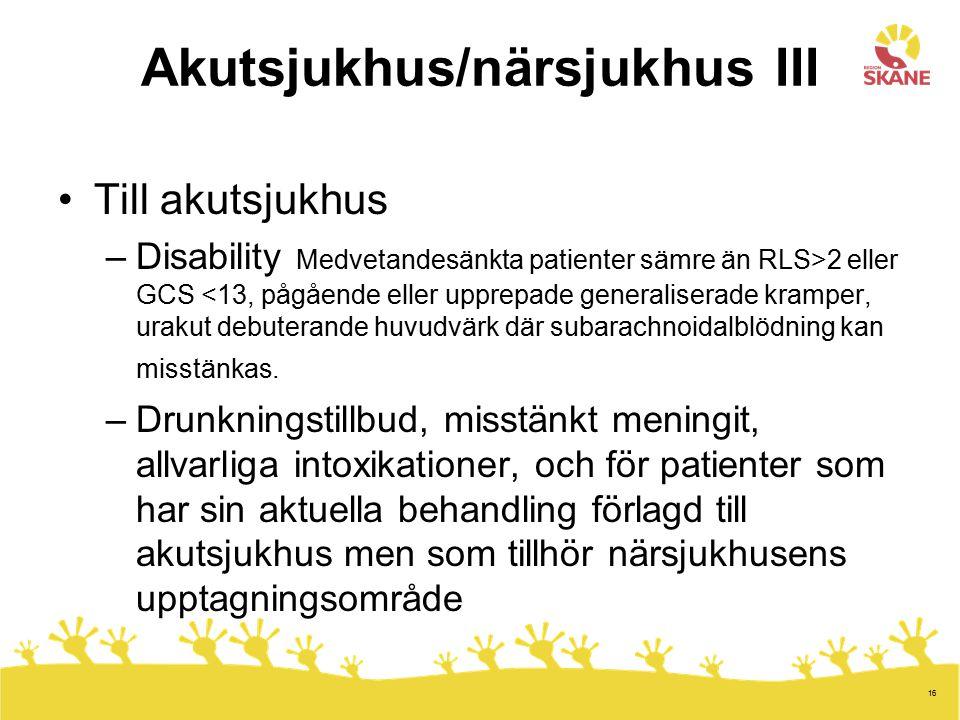 Akutsjukhus/närsjukhus III