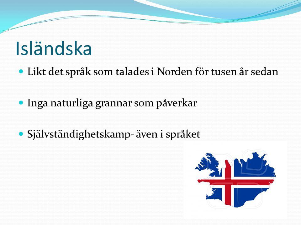 Isländska Likt det språk som talades i Norden för tusen år sedan