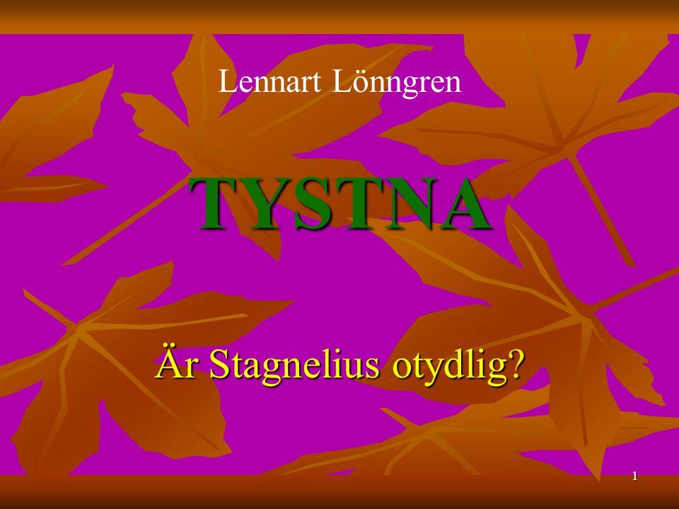 Lennart Lönngren TYSTNA Är Stagnelius otydlig