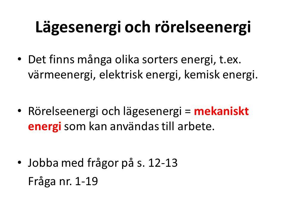 Lägesenergi och rörelseenergi