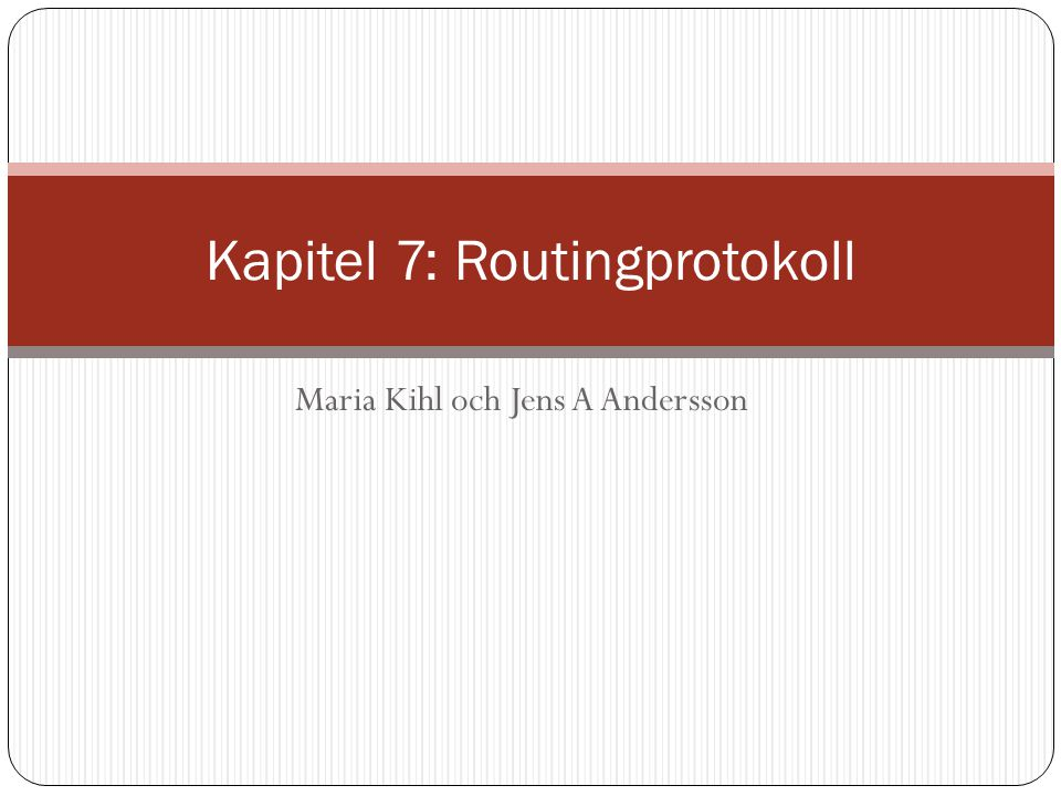 Kapitel 7: Routingprotokoll
