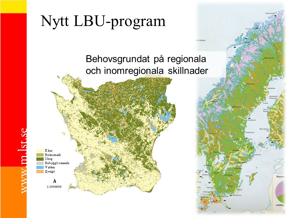 Nytt LBU-program Behovsgrundat på regionala och inomregionala skillnader.