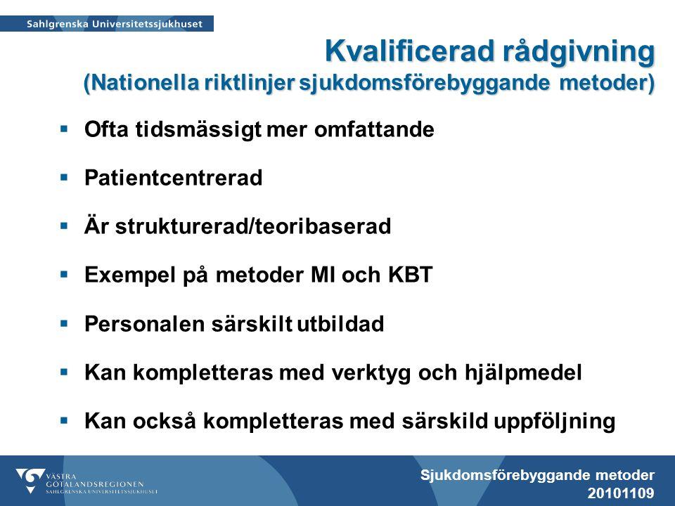 Kvalificerad rådgivning (Nationella riktlinjer sjukdomsförebyggande metoder)