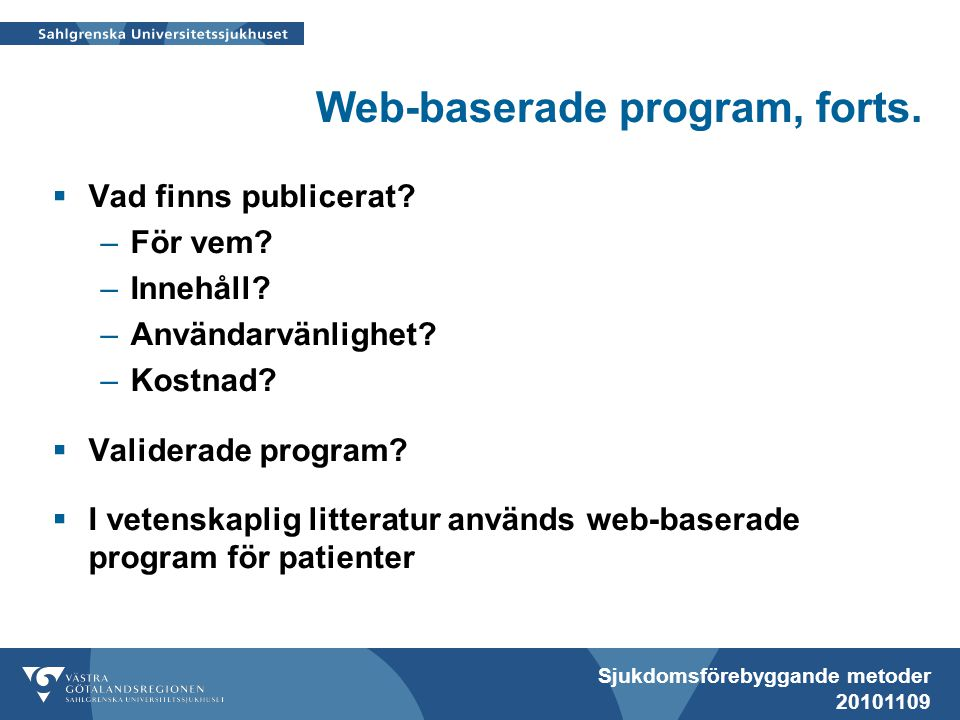 Web-baserade program, forts.