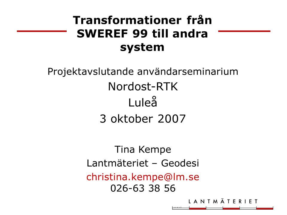Transformationer från SWEREF 99 till andra system