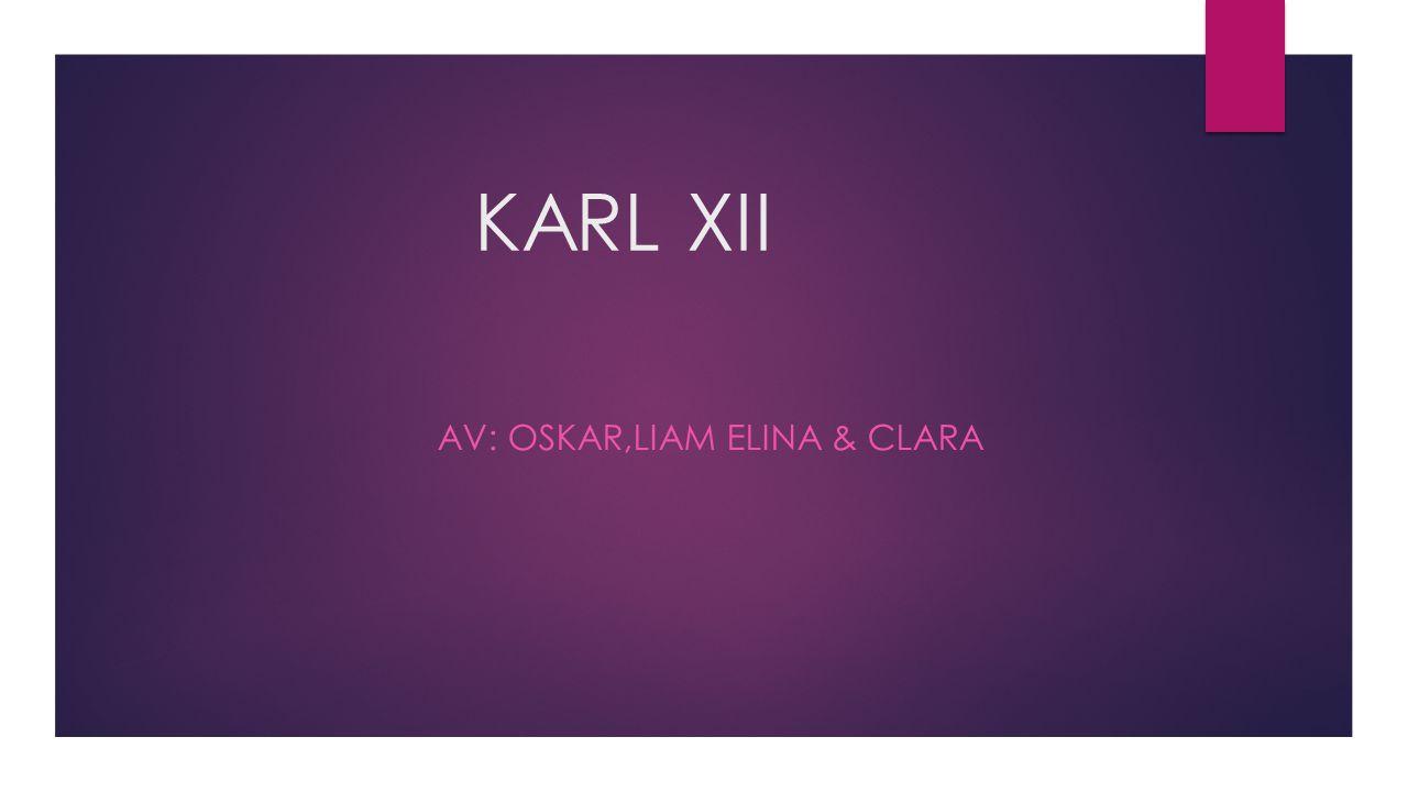 AV: OSKAR,LIAM ELINA & CLARA