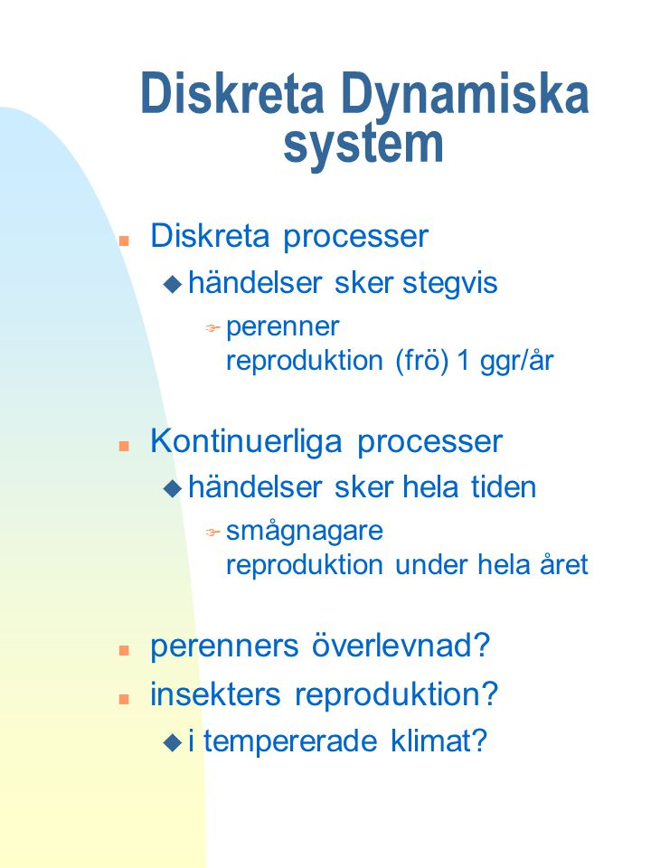 Diskreta Dynamiska system