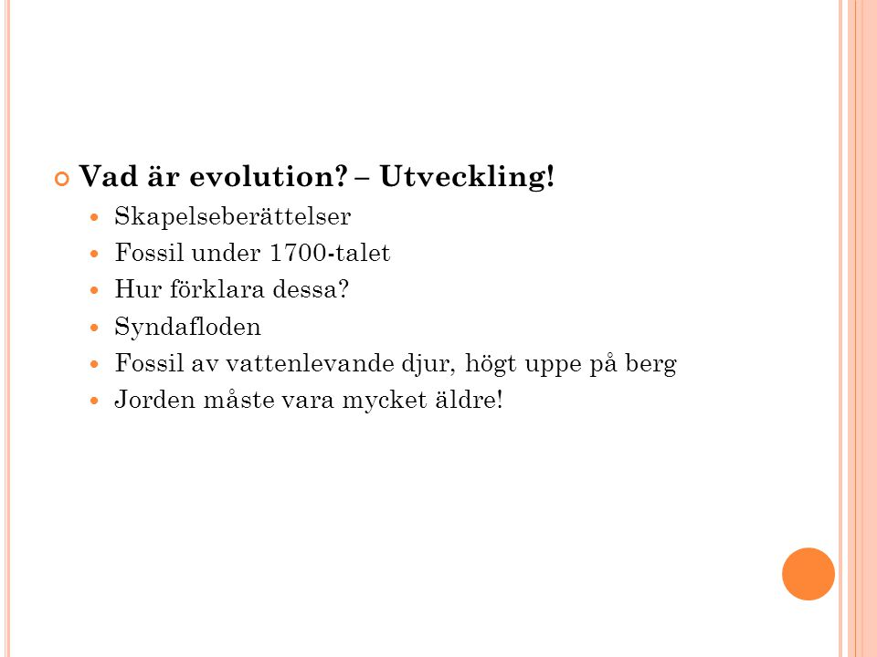 Vad är evolution – Utveckling!