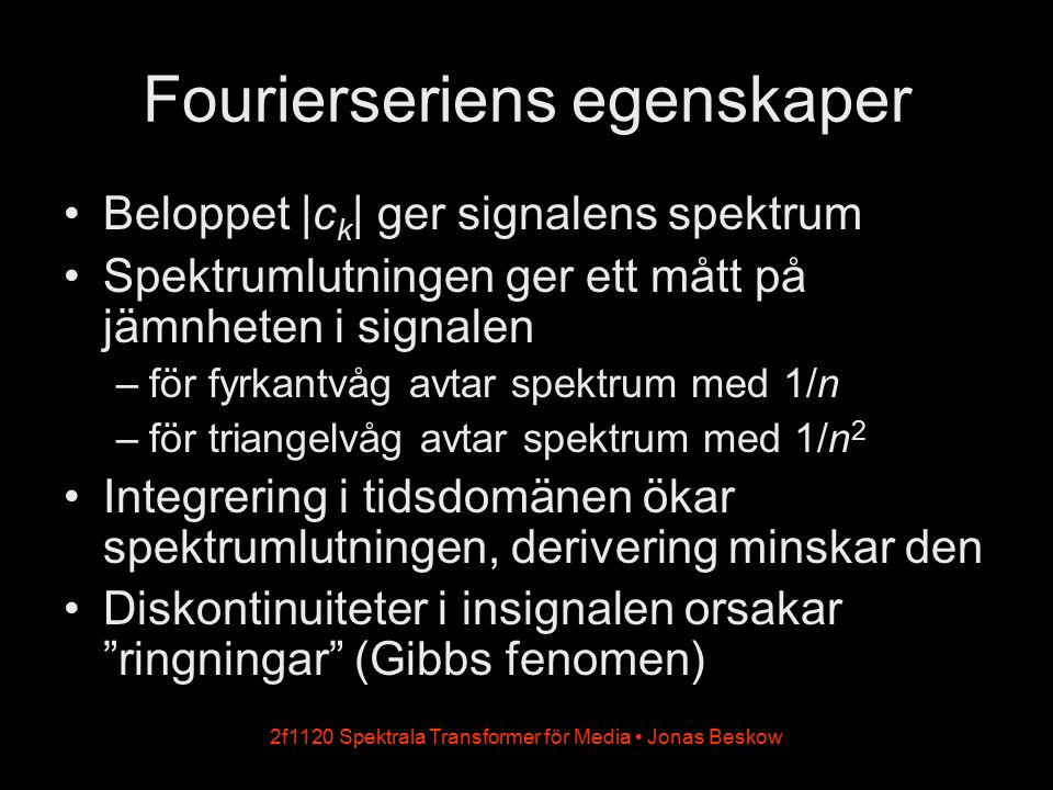 Fourierseriens egenskaper