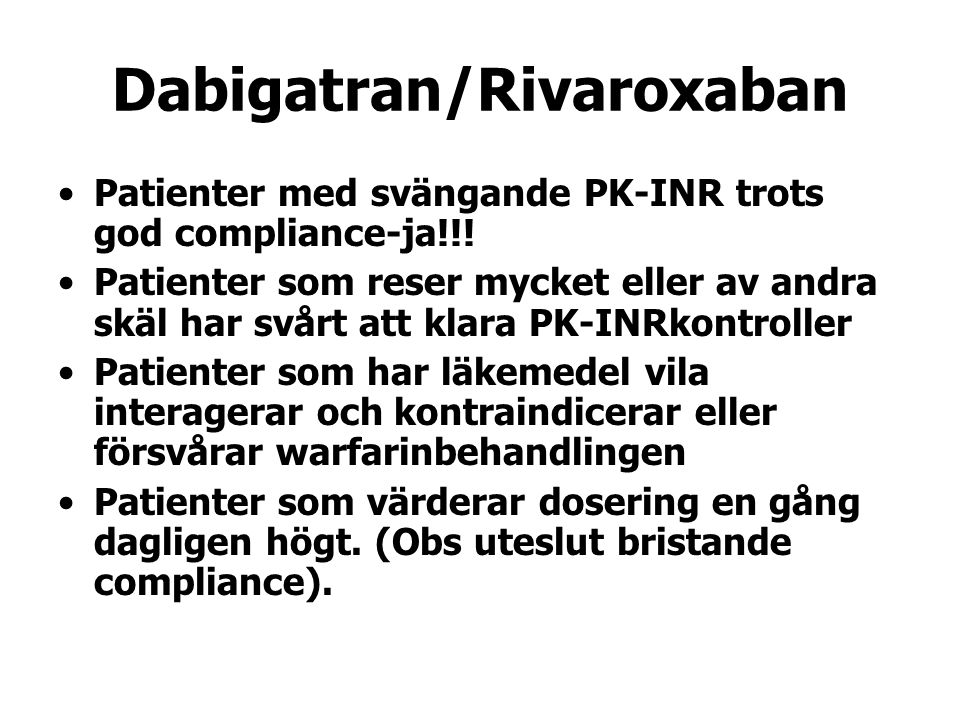 Dabigatran/Rivaroxaban