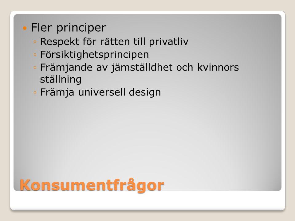 Konsumentfrågor Fler principer Respekt för rätten till privatliv