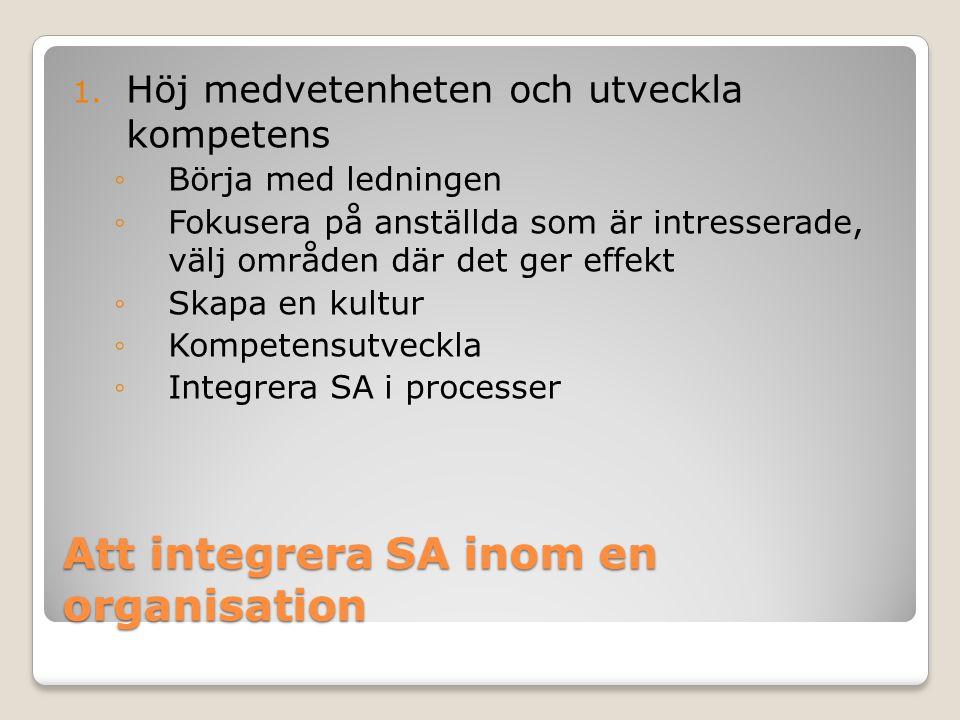 Att integrera SA inom en organisation