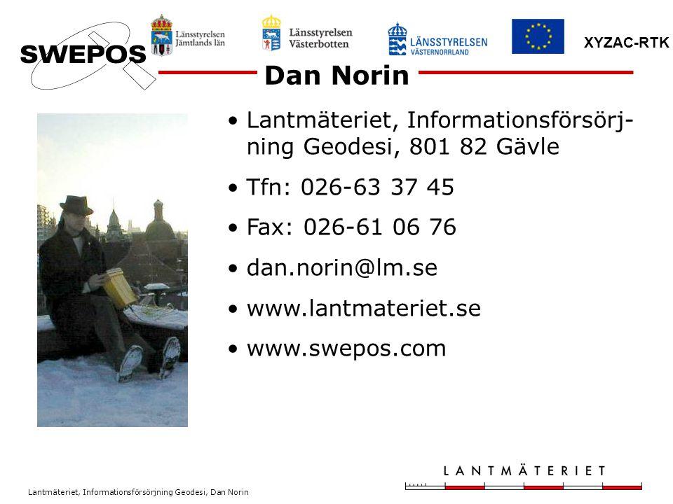 Dan Norin Lantmäteriet, Informationsförsörj-ning Geodesi, 801 82 Gävle