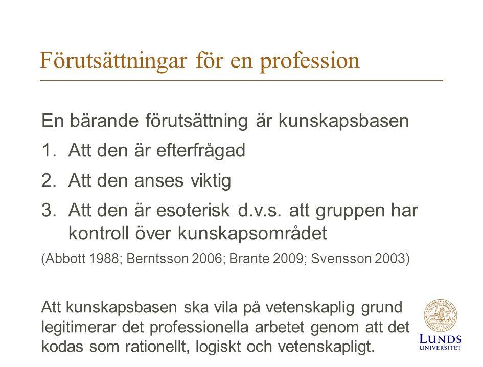 Förutsättningar för en profession