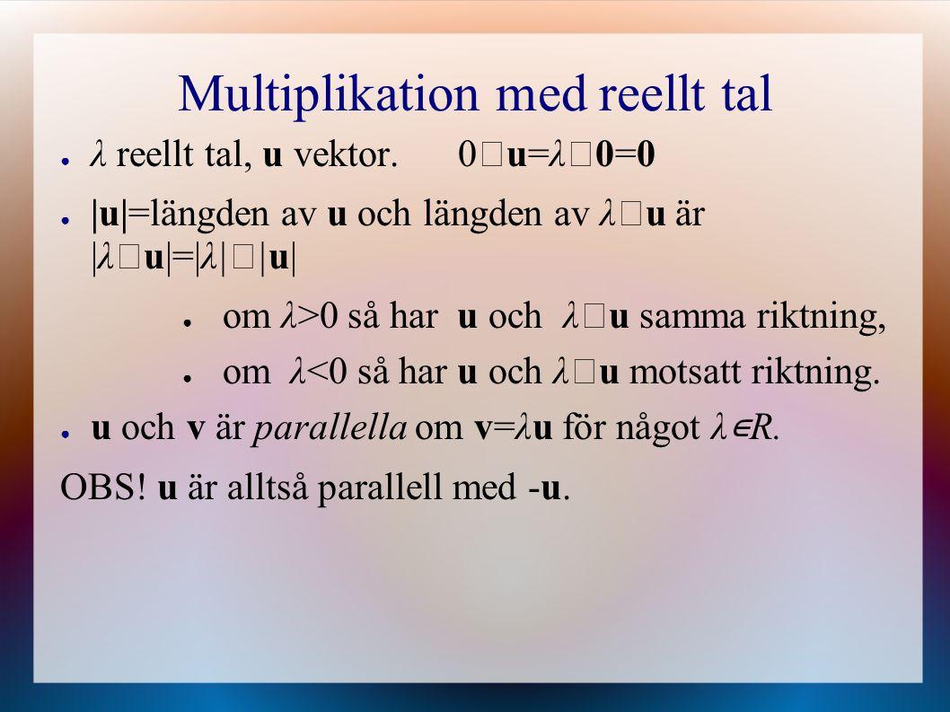 Multiplikation med reellt tal