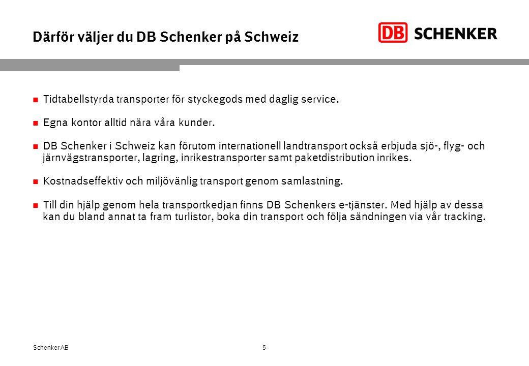Därför väljer du DB Schenker på Schweiz