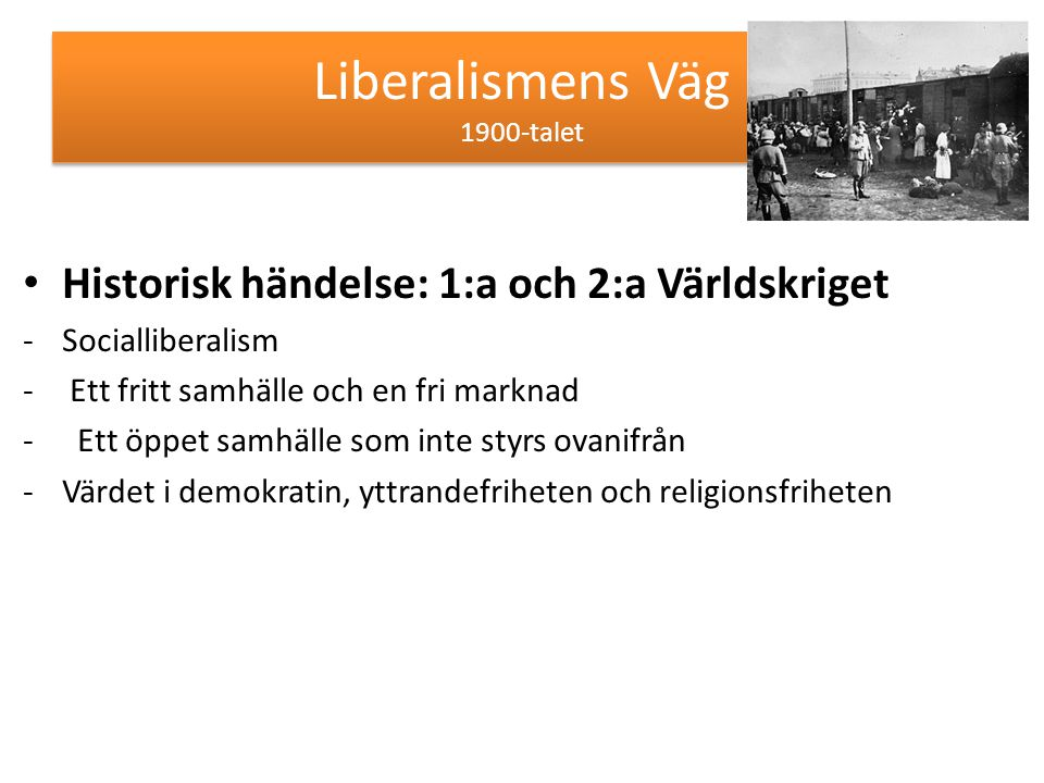 Liberalismens Väg 1900-talet