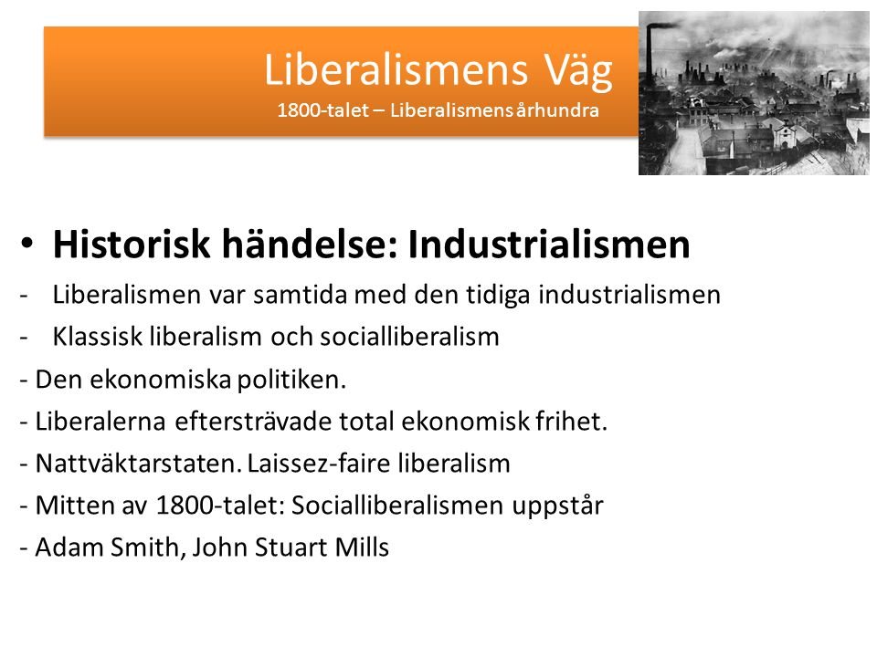 Liberalismens Väg 1800-talet – Liberalismens århundra