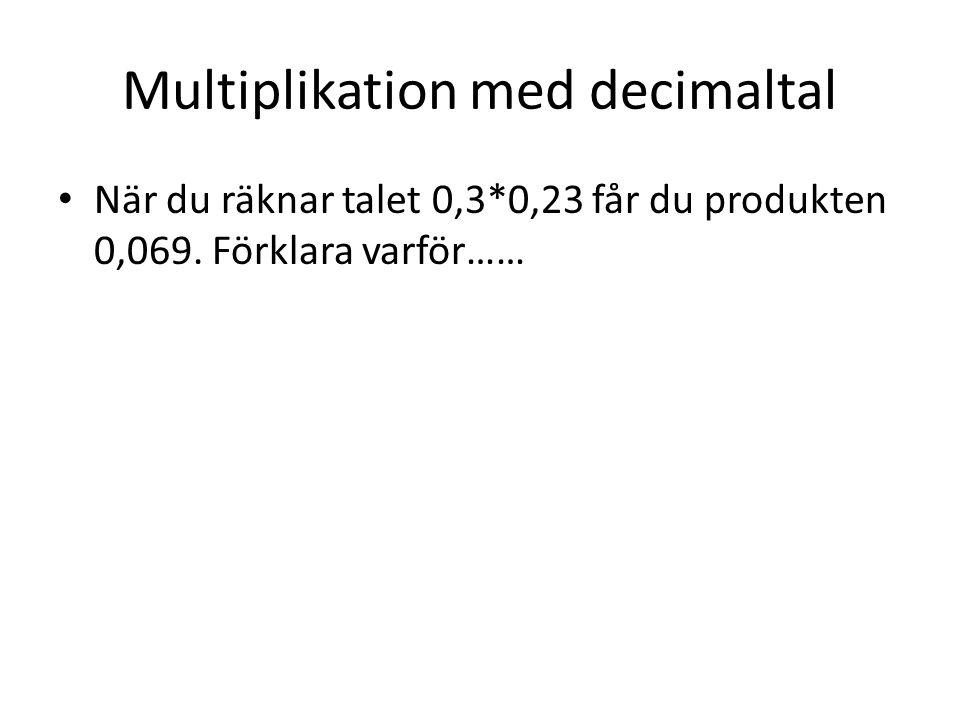 Multiplikation med decimaltal