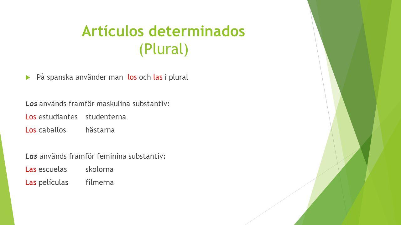 Artículos determinados (Plural)