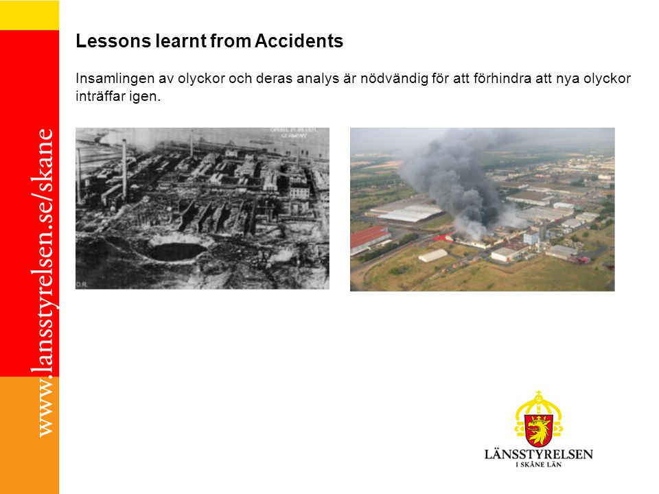 Lessons learnt from Accidents