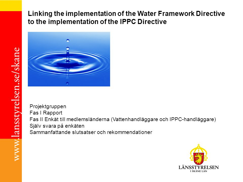 Linking the implementation of the Water Framework Directive to the implementation of the IPPC Directive