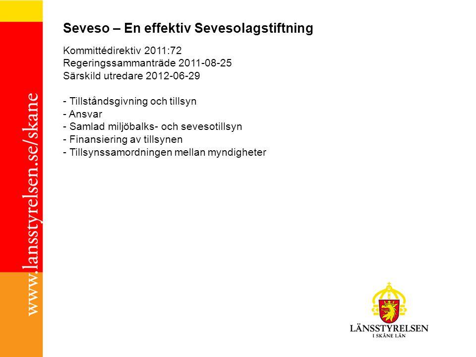Seveso – En effektiv Sevesolagstiftning