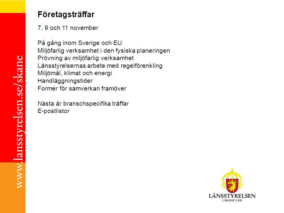 Företagsträffar 7, 9 och 11 november På gång inom Sverige och EU