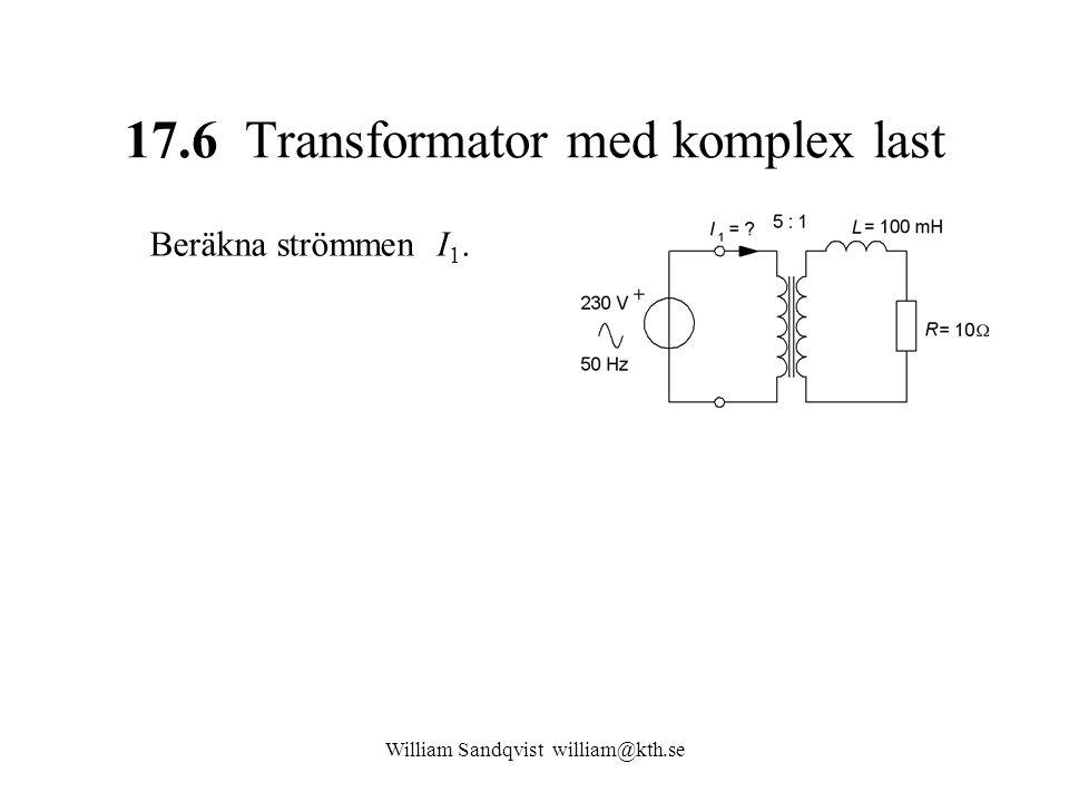 17.6 Transformator med komplex last