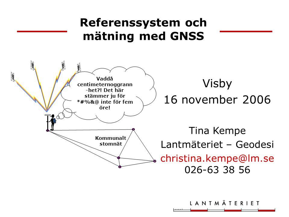 Referenssystem och mätning med GNSS