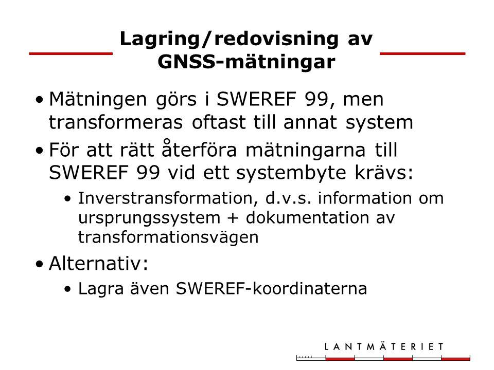 Lagring/redovisning av GNSS-mätningar