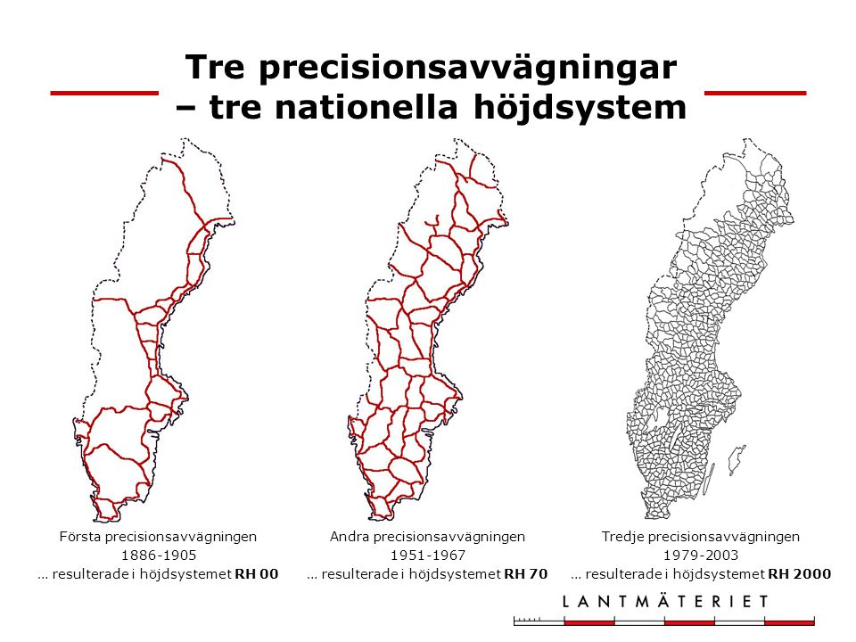 Tre precisionsavvägningar – tre nationella höjdsystem
