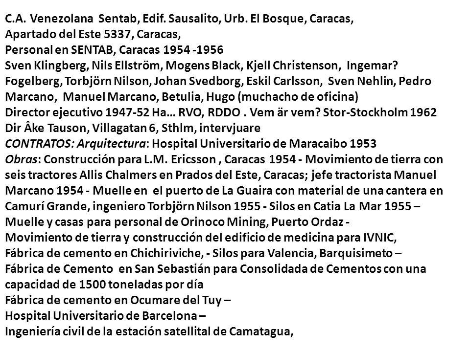 C.A. Venezolana Sentab, Edif. Sausalito, Urb. El Bosque, Caracas,